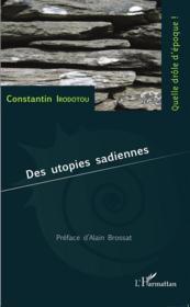 Des utopies sadiennes - Couverture - Format classique