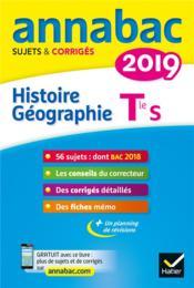 Annabac ; histoire-géographie ; terminale S (édition 2019) - Couverture - Format classique