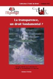 La transparence, un droit fondamental ? - Couverture - Format classique