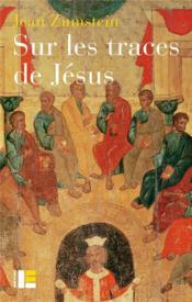 Sur les traces de Jésus ; Jésus maître spirituel - Couverture - Format classique