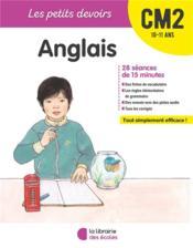 Les petits devoirs ; anglais ; CM2 - Couverture - Format classique