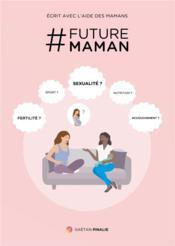 # Futuremaman - Couverture - Format classique