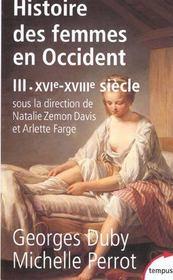 L'histoire des femmes en Occident t.3 ; du XVIe au XVIIIe siècle - Intérieur - Format classique