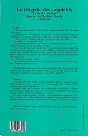 La Tragedie Des Suppletifs T.1 ; La Fin Des Combats, Quartier Du Phu Duc-Tonkin - 4ème de couverture - Format classique
