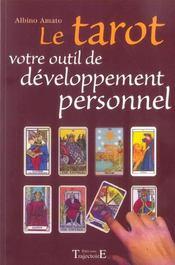 Le tarot ; votre outil de développement personnel - Intérieur - Format classique