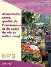 Alimentation, santé, qualité de l'environnement en milieu rural ; module mp3 - Couverture - Format classique