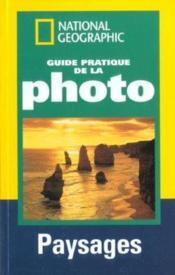 Guide pratique de la photo paysages - Couverture - Format classique