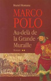 Marco polo, t.ii : au dela de la grande muraille - Intérieur - Format classique