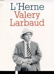 LES CAHIERS DE L'HERNE T.61 ; Valéry Larbaud - Couverture - Format classique