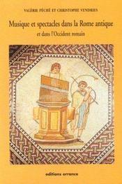 Musique Et Spectacles Dans La Rome Antique - Intérieur - Format classique