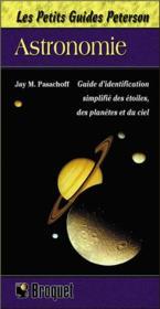 Astronomie ; guide d'identification simplifié des étoiles, des planètes et du ciel - Couverture - Format classique