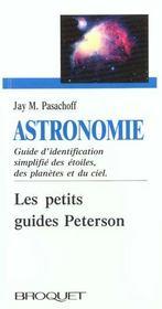 Astronomie ; guide d'identification simplifié des étoiles, des planètes et du ciel - Intérieur - Format classique