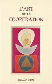 L'art de la coopération - Intérieur - Format classique