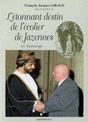 Etonnant Destin Ecolier De Jazennes - Couverture - Format classique
