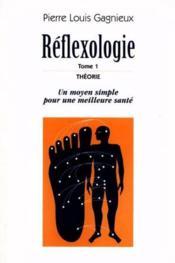 Reflexologie - Theorie - T. 1 - Couverture - Format classique