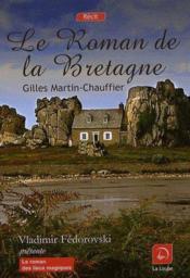 Le roman de la Bretagne - Couverture - Format classique