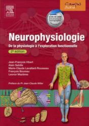 Neurophysiologie ; de la physiologie à l'exploration fonctionnelle (2e édition) - Couverture - Format classique