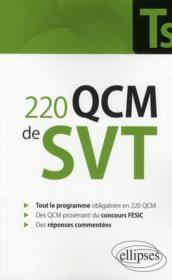 220 QCM de SVT ; terminale S & concours Fesic ; enseignement obligatoire - Couverture - Format classique
