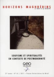 REVUE HORIZONS MAGHREBINS N.65 ; soufisme et spiritualités en contexte de postmodernité - Couverture - Format classique