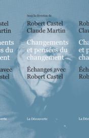 Changements et pensées du changement - Couverture - Format classique