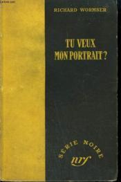 Tu Veux Mon Portrait ? ( The Hanging Heiress) . Collection : Serie Noire Sans Jaquette N° 95 - Couverture - Format classique