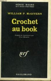 Crochet Au Book. Collection : Serie Noire N° 1229 - Couverture - Format classique