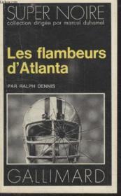 Collection Super Noire N° 79. Les Flambeurs Datlanta. - Couverture - Format classique