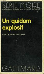 Collection : Serie Noire N° 1702 Un Quidam Explosif - Couverture - Format classique