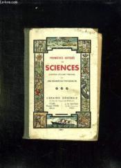 Premieres Notions De Sciences. A L Usage Des Eleves Se Preparent Au Certificat D Etudes Primaires. - Couverture - Format classique