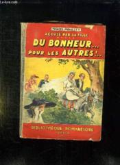 Accuse Pa Sa Fille. Du Bonheur Pour Les Autres. - Couverture - Format classique