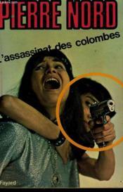 L'Assassinat Des Colombes. - Couverture - Format classique