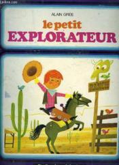 Le Petit Explorateur - Couverture - Format classique