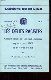 Cahiers De La Lica N°2 - Novembre 1979 - Les Delits Racistes - Compte Rendu Du Colloque Juridiques Organise Par La Lica Le 18 Novembre 1978 Au Palais De Justice De Pars - Couverture - Format classique