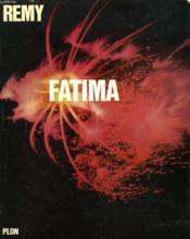 Fatima, Esperance Du Monde. - Couverture - Format classique