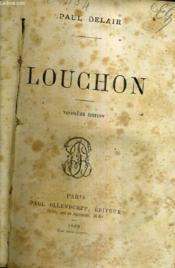 Louchon / 3e Edition. - Couverture - Format classique
