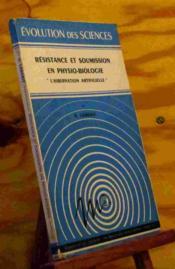 Resistance Et Soumission En Physio-Biologie - L' Hibernation Artificielle - Couverture - Format classique