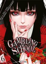Gambling school T.6 - Couverture - Format classique