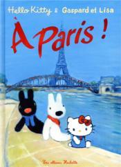 Hello kitty, Gaspard et Lisa à Paris ! - Couverture - Format classique