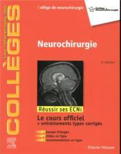 Neurochirurgie (2e édition) - Couverture - Format classique