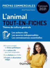 L'animal ; prépas commerciales ; tout-en-fiches (édition 2021) - Couverture - Format classique