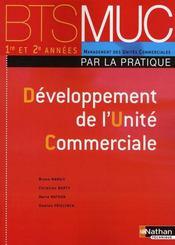 Développement de l'unité commerciale ; BTS MUC ; les pratiques ; élève (édition 2008) - Intérieur - Format classique