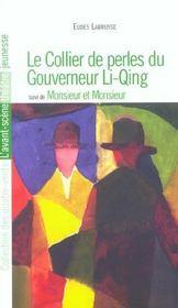 Collier Du Gouverneur Li Qing (Le) - Intérieur - Format classique