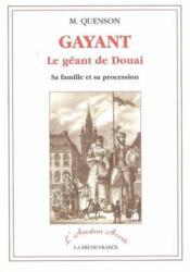 Gayant ; Le Geant De Douai - Couverture - Format classique