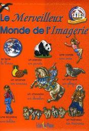 Le merveilleux monde de l'imagerie - Intérieur - Format classique