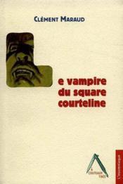 Vampire du square courteline (le) - Couverture - Format classique