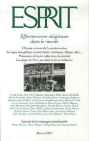 Revue Esprit ; Effervescences Religieuses Dans Le Monde (Mars-Avril 2007) - Couverture - Format classique