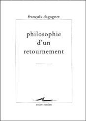 Philosophie d'un retournement - Couverture - Format classique