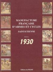 Manufacture francaise d'armes et cycles de saint-etienne 1930 - Couverture - Format classique