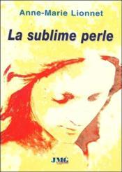 La sublime perle - Couverture - Format classique