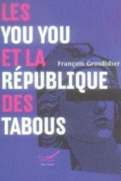 Les you you et la republique des tabous - Couverture - Format classique